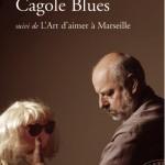 Cagole blues, de Henri-Fre?de?ric Blanc