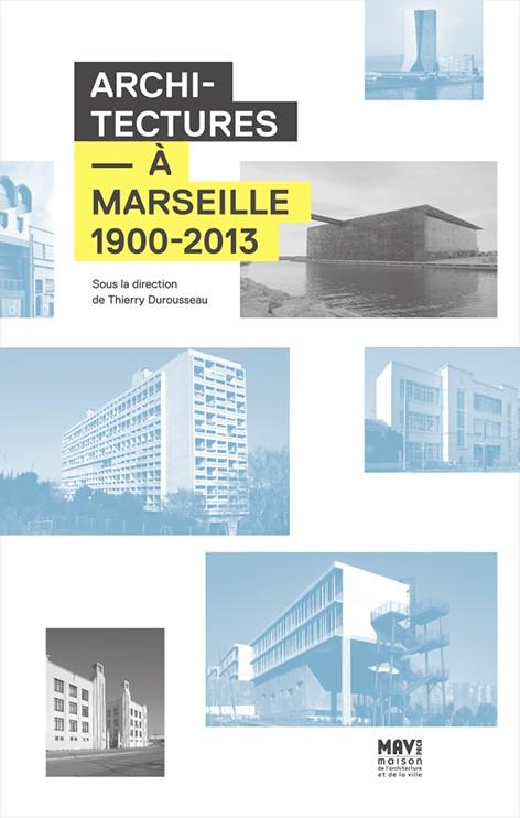 millefeuille Architecture à Marseille 1900-2013
