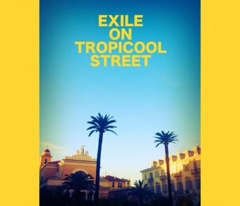 La compilation <em>Exile on Tropicool Street</em>