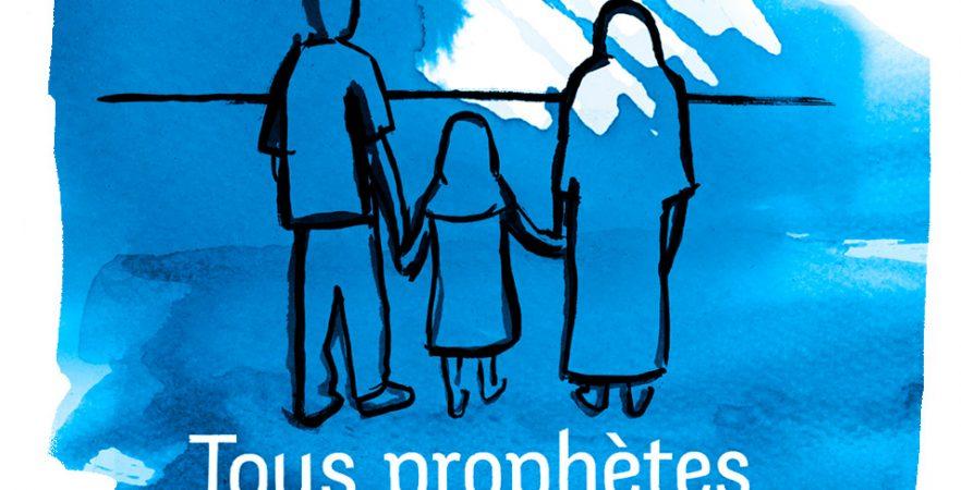 <em>Tous prophètes </em>par le Théâtre de la Mer