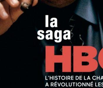 <em> &#8211; La saga HBO, l'histoire de la chaine qui a révolutionné les séries</em> d&rsquo;Axel Cadieux, Jean-Vic Chapuis et Matthieu Rostac