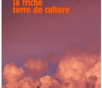 Fabrice Lextrait – <em>La Friche, terre de culture</em> (Sens et Tonka Éditeurs)