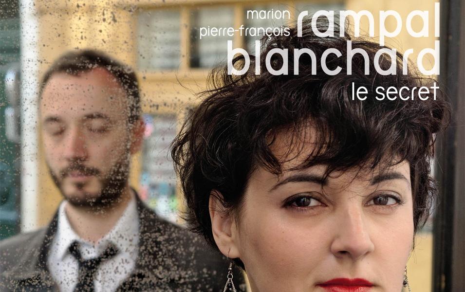 Le Secret de Marion Rampal et Pierre-François Blanchard